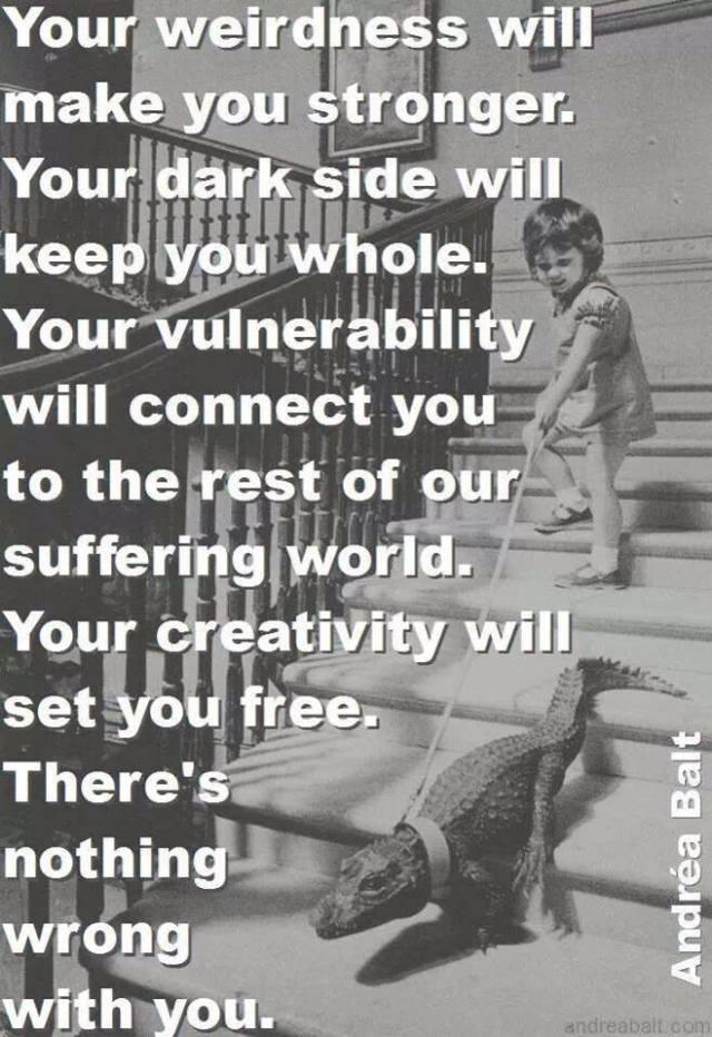Embrace Weirdness